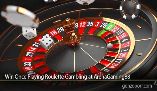 Win Once Playing Roulette Gambling at ArenaGaming88